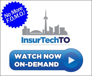 Get On-Demand Video Access to InsurTechTO 2018!