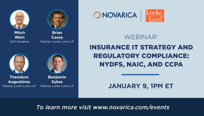 Webinar: Insurance IT Strategy and Regulatory Compliance: NYDFS, NAIC, and CCPA (January 9, 2020)